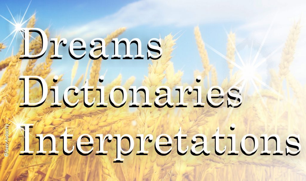 Dreams Dictionaries Interpretations – The Apostolic And