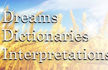 Dreams Dictionaries and Interpretations